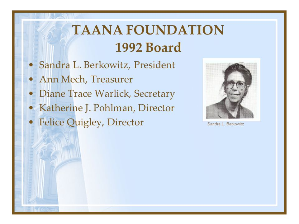 TAANA FOUNDATION 1992 Board