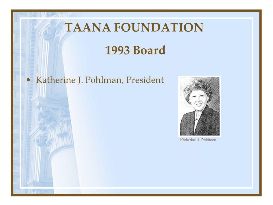 TAANA FOUNDATION 1993 Board