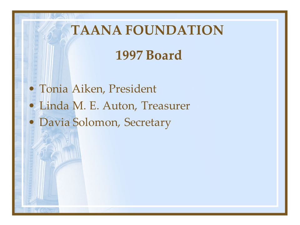 TAANA FOUNDATION 1997 Board