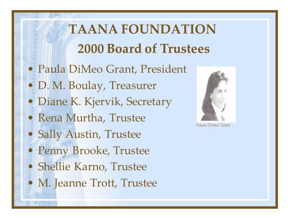TAANA FOUNDATION 2000 Board of Trustees
