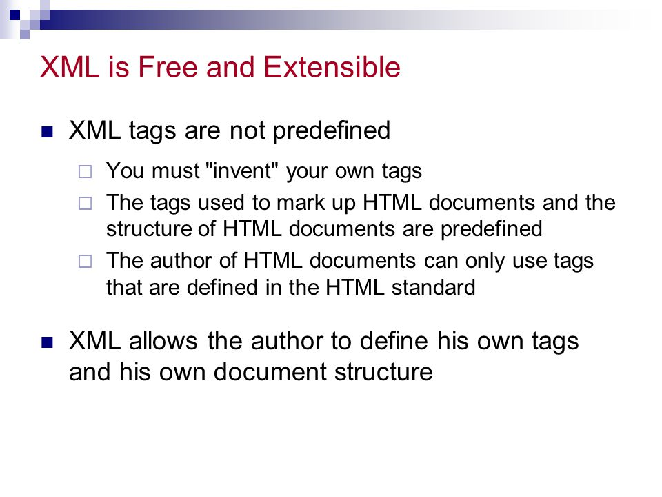 XML is Free and Extensible