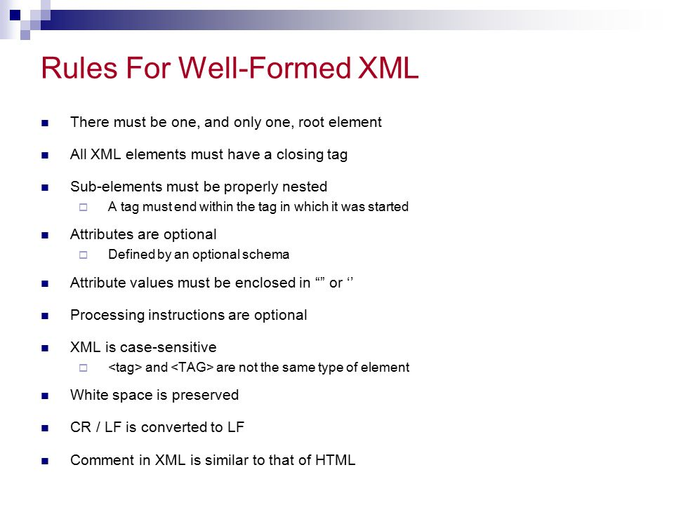 Rules For Well-Formed XML