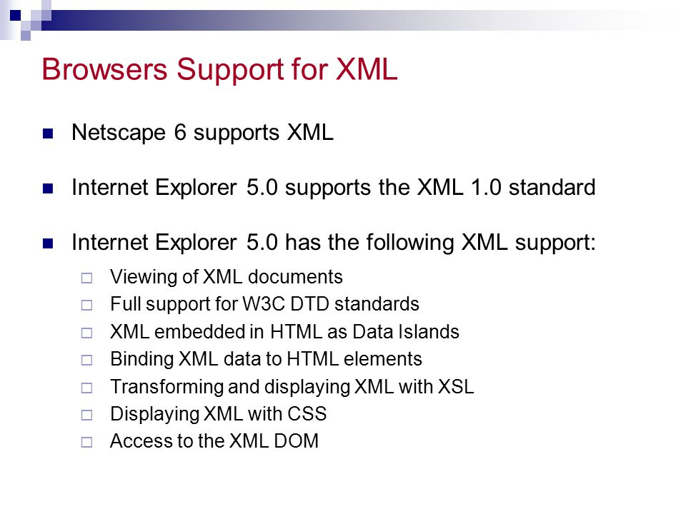 Browsers Support for XML