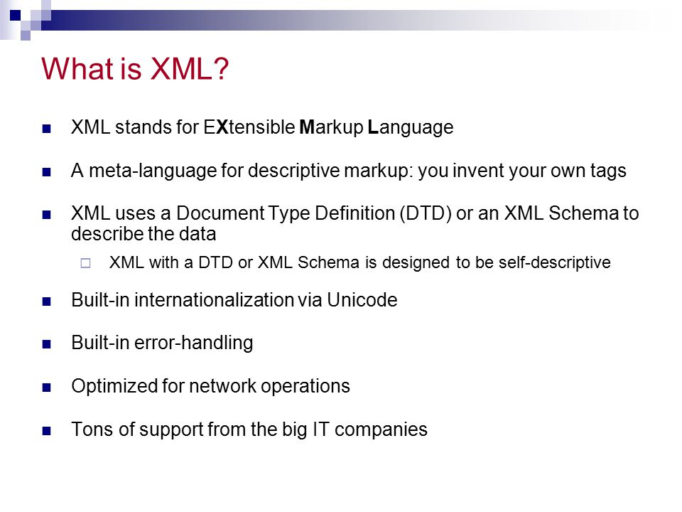 What is XML XML stands for EXtensible Markup Language
