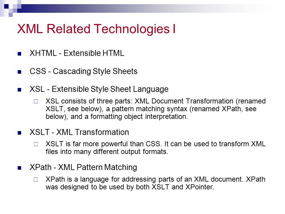 XML Related Technologies I