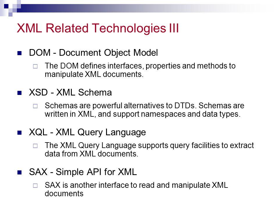 XML Related Technologies III