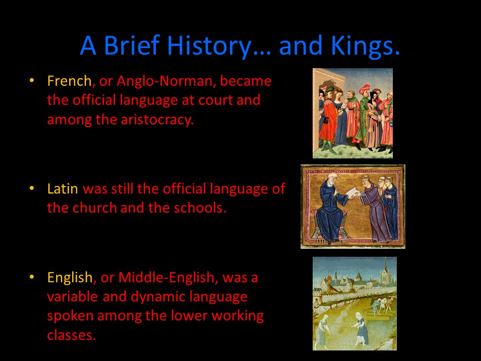 A Brief History… and Kings.