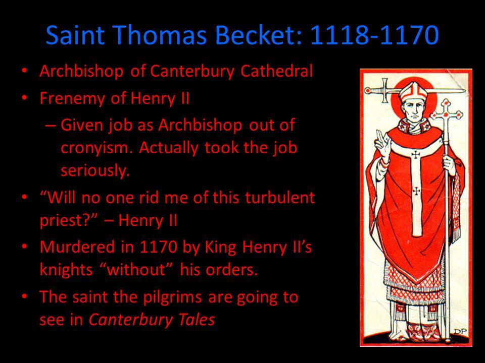 Saint Thomas Becket: 1118-1170 Archbishop of Canterbury Cathedral