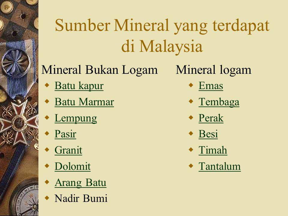 Sumber Mineral yang terdapat di Malaysia