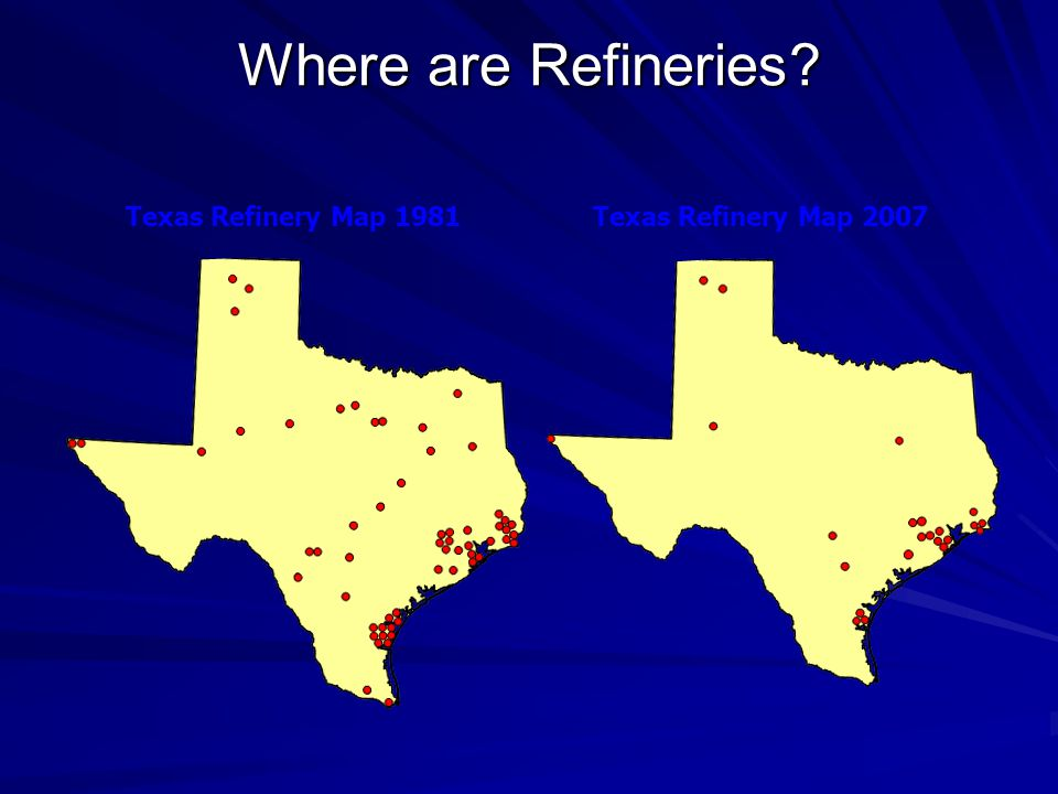Where are Refineries Texas Refinery Map 1981 Texas Refinery Map 2007