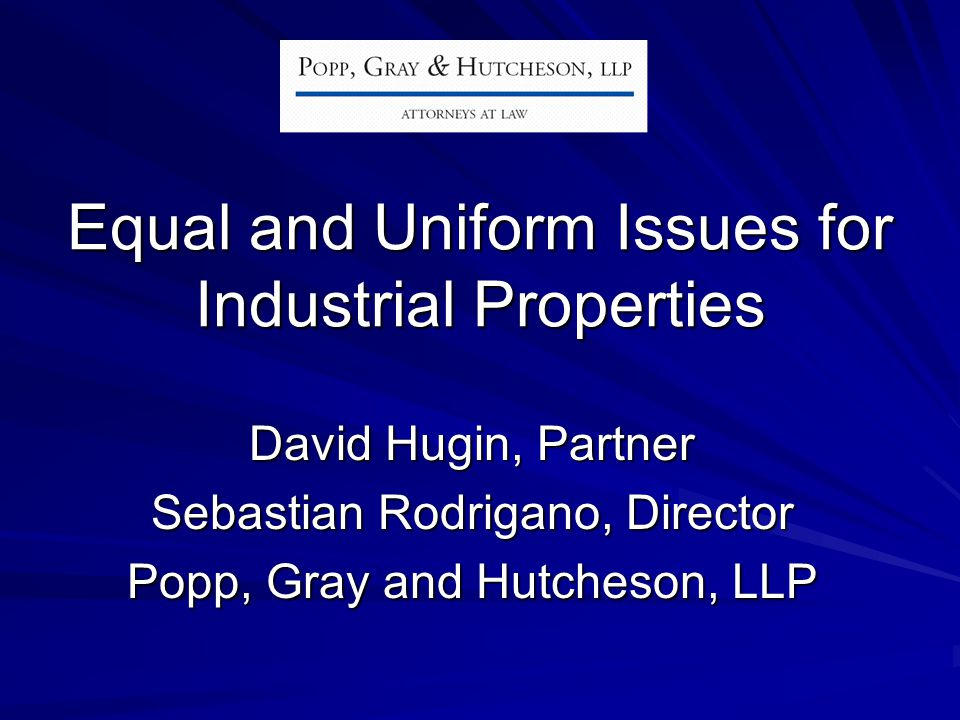 Equal and Uniform Issues for Industrial Properties