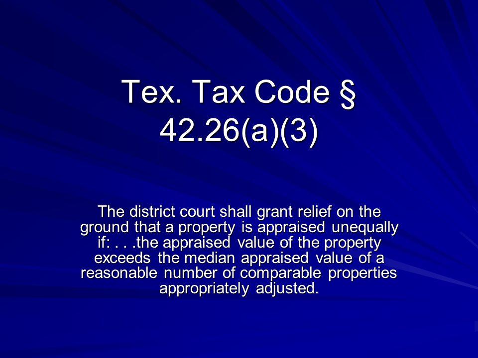 Tex. Tax Code § 42.26(a)(3)