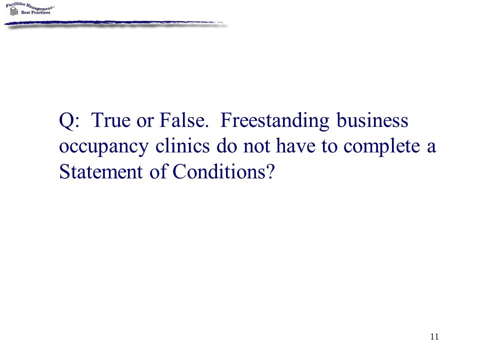 Q: True or False.