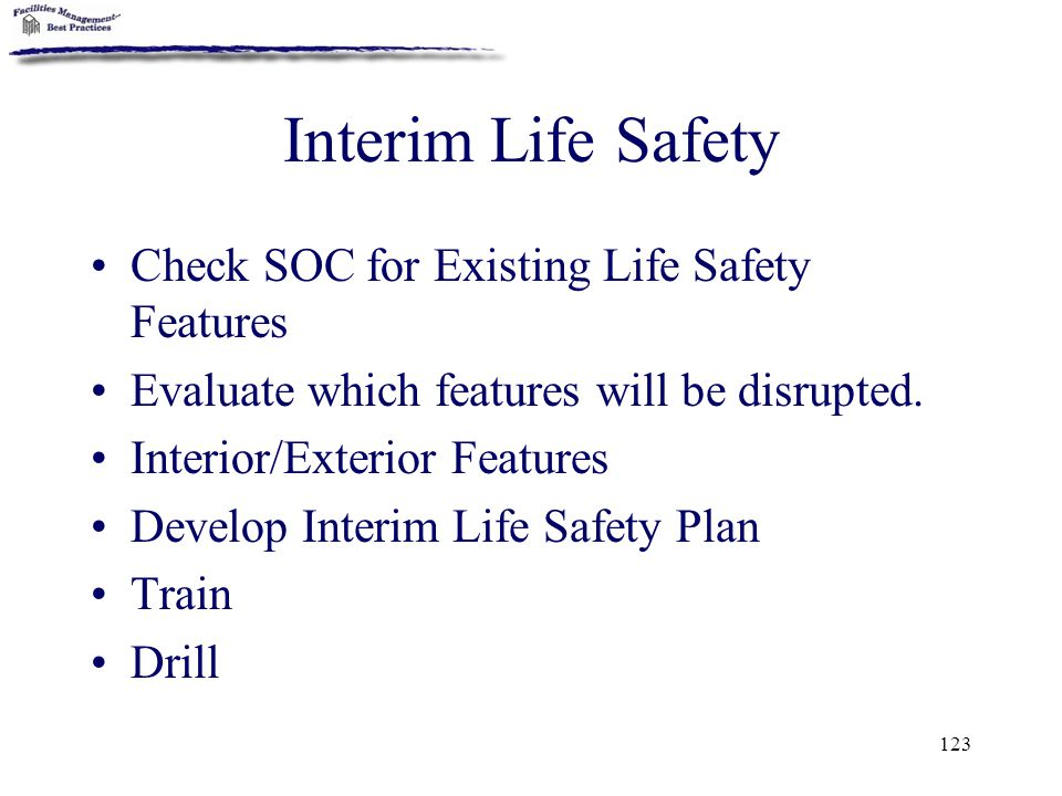 Interim Life Safety Check SOC for Existing Life Safety Features
