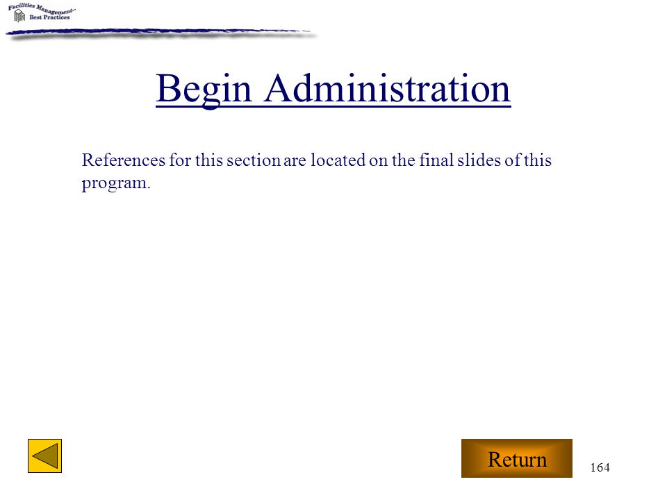 Begin Administration Return