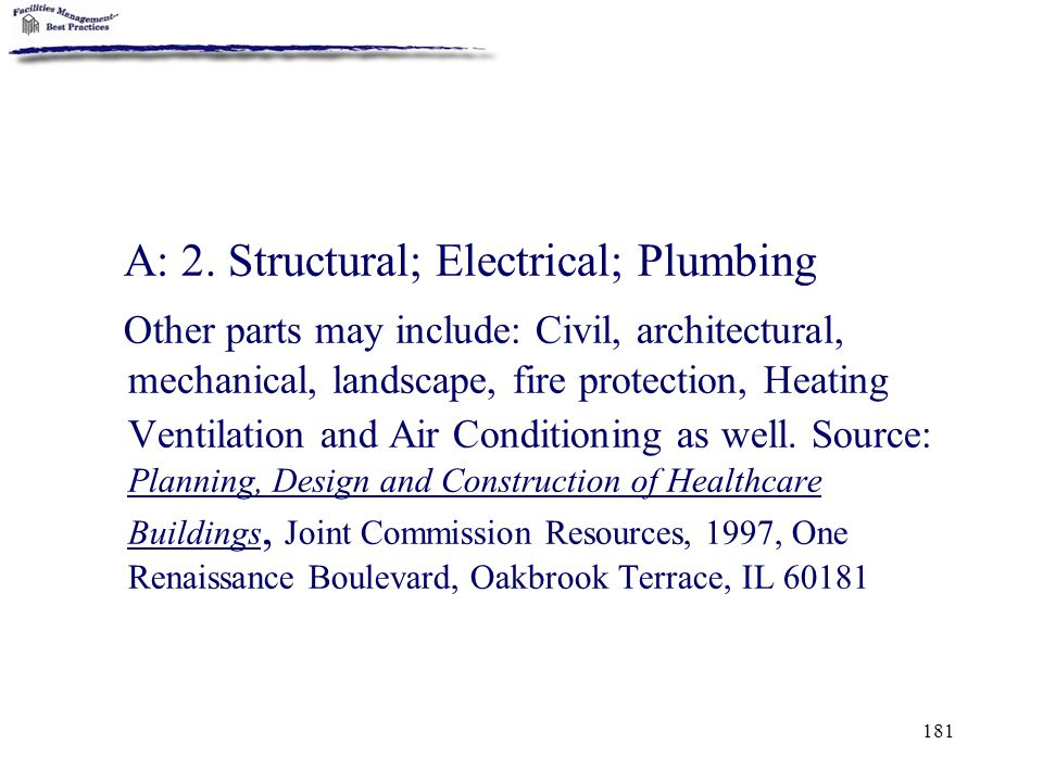 A: 2. Structural; Electrical; Plumbing