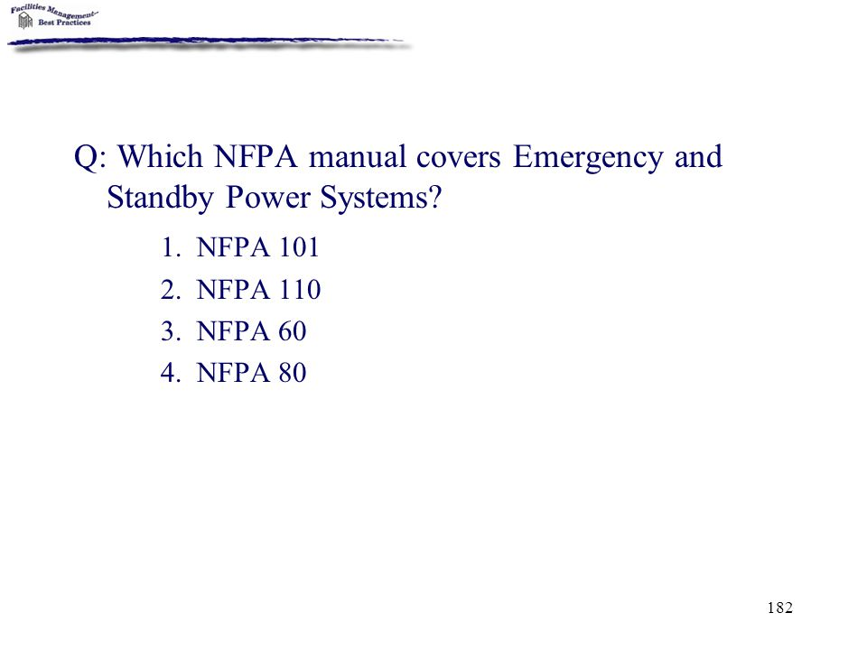 Q: Which NFPA manual covers Emergency and Standby Power Systems