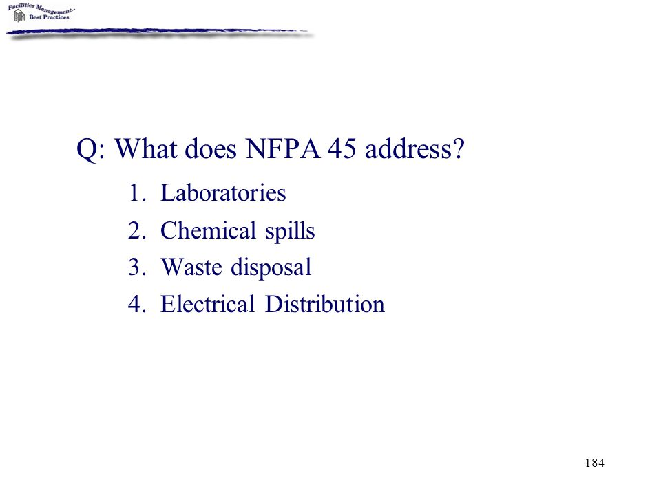 Q: What does NFPA 45 address 1. Laboratories