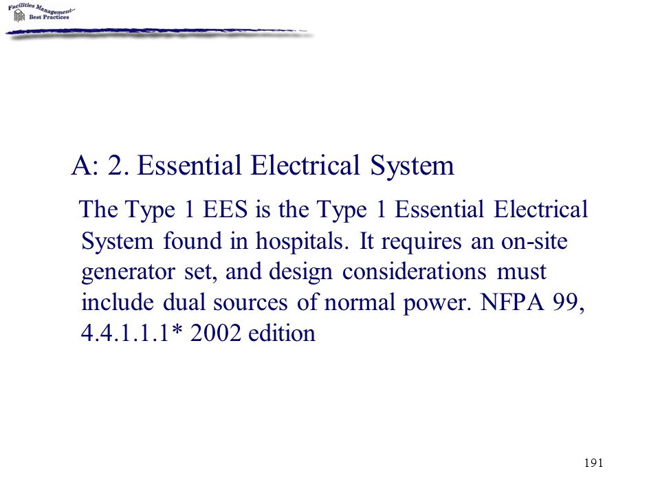 A: 2. Essential Electrical System