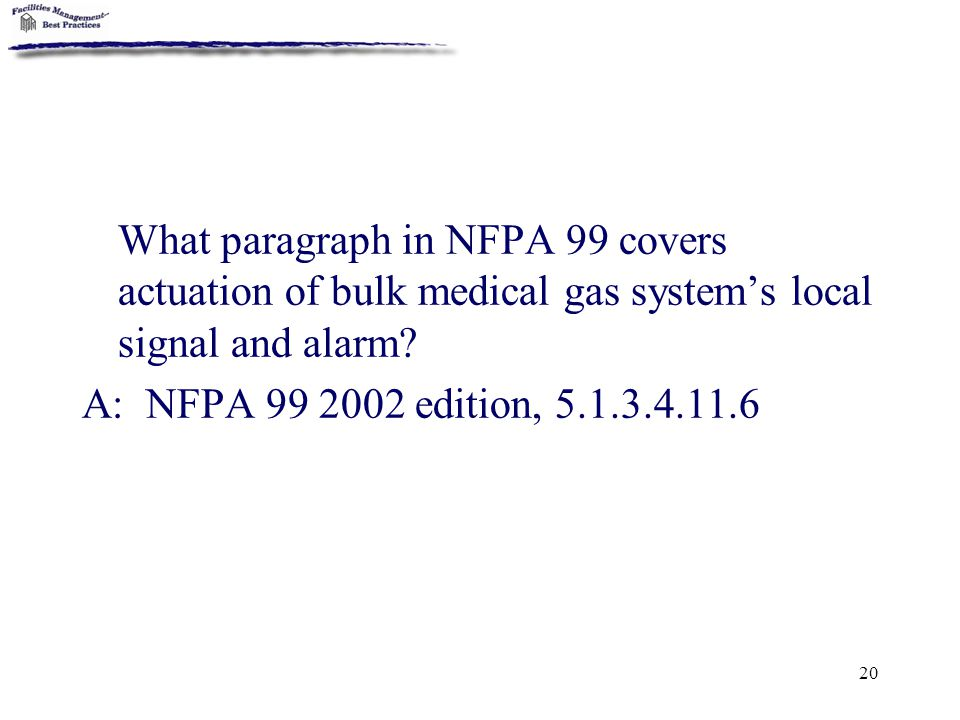 What paragraph in NFPA 99 covers actuation of bulk medical gas system's local signal and alarm