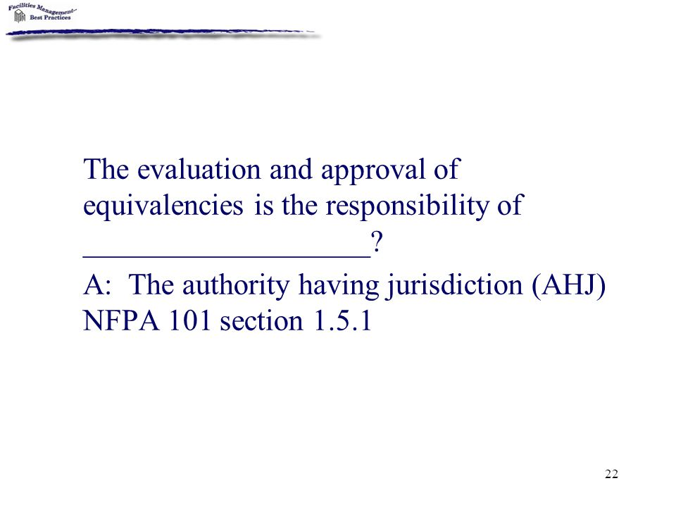 The evaluation and approval of equivalencies is the responsibility of ___________________