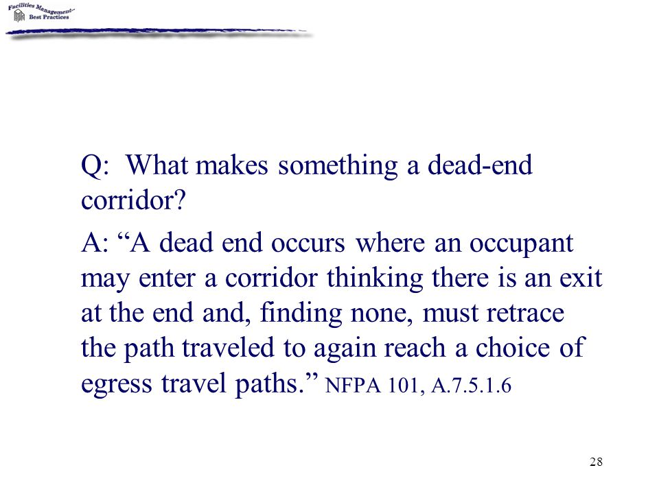 Q: What makes something a dead-end corridor