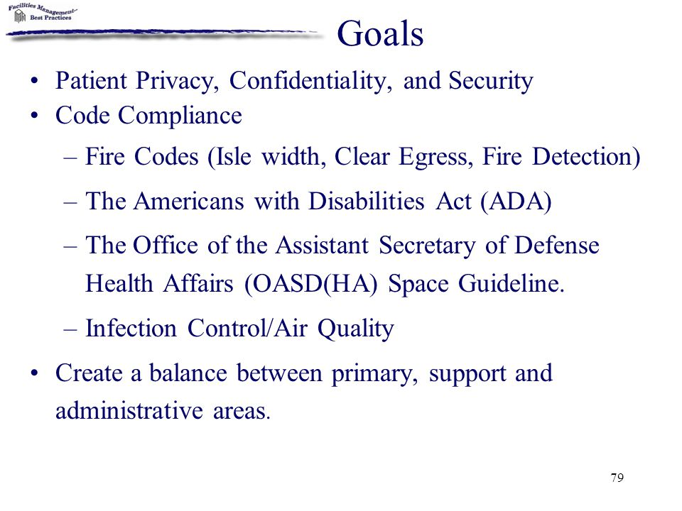 Goals Patient Privacy, Confidentiality, and Security Code Compliance