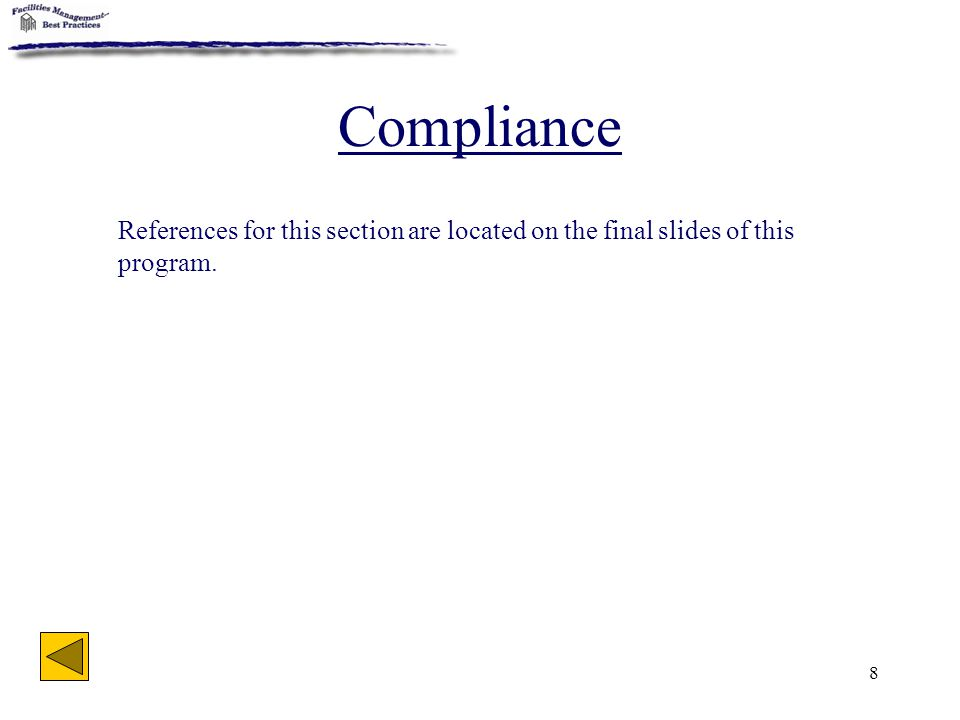 Compliance References for this section are located on the final slides of this program.
