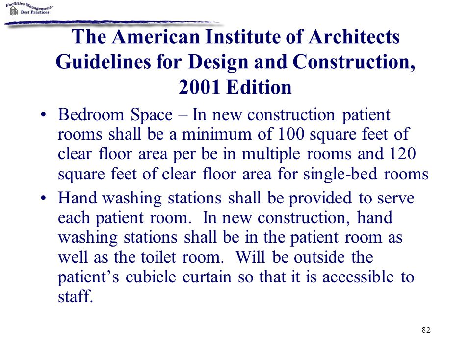 The American Institute of Architects Guidelines for Design and Construction, 2001 Edition