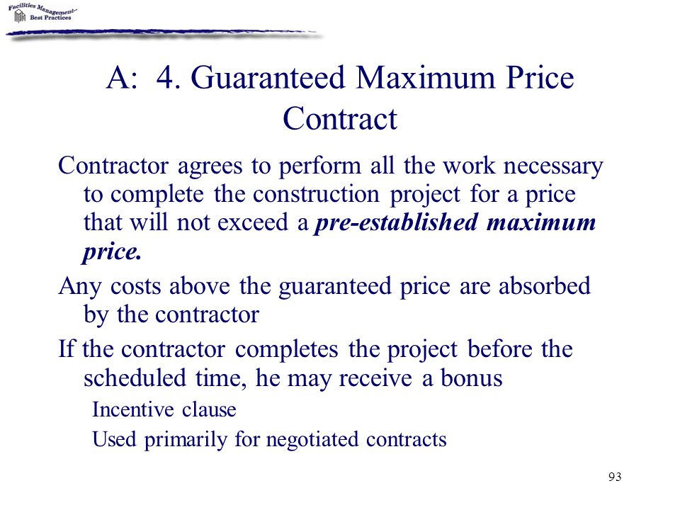 A: 4. Guaranteed Maximum Price Contract