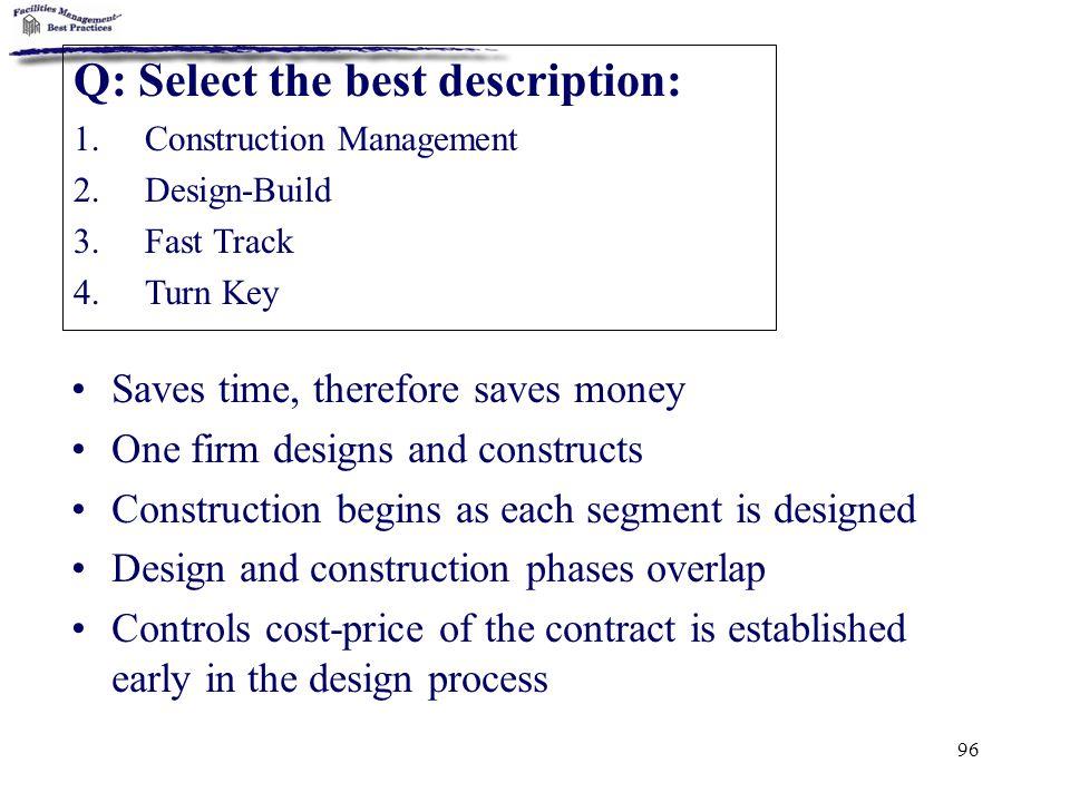 Q: Select the best description: