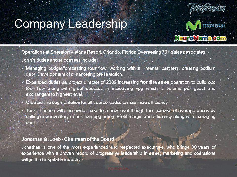Company Leadership Operations at Sheraton Vistana Resort, Orlando, Florida Overseeing 70+ sales associates.