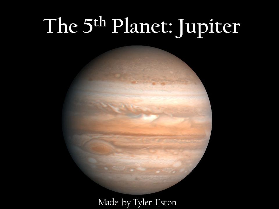 The 5th Planet: Jupiter Made by Tyler Eston