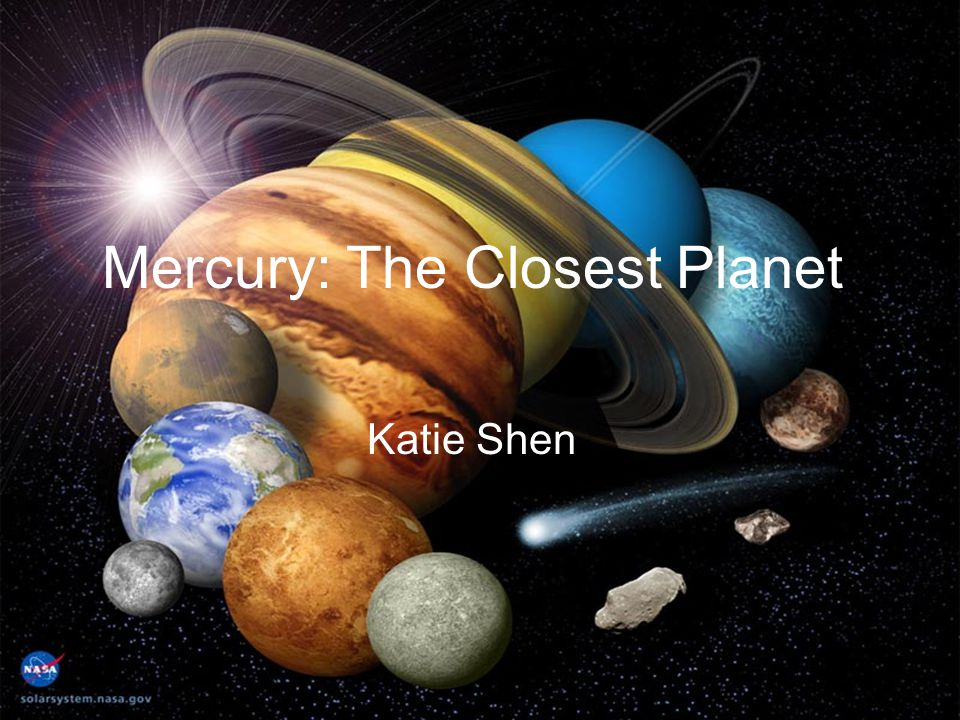 Mercury: The Closest Planet
