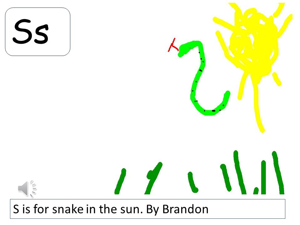 Ss S is for snake in the sun. By Brandon