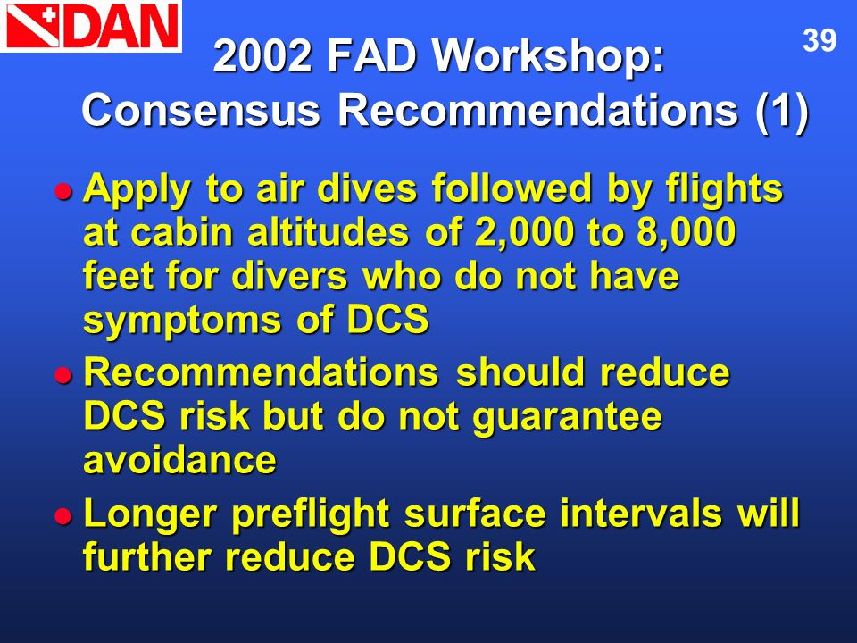 2002 FAD Workshop: Consensus Recommendations (1)