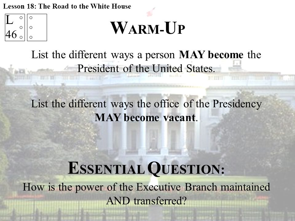 How is the power of the Executive Branch maintained AND transferred