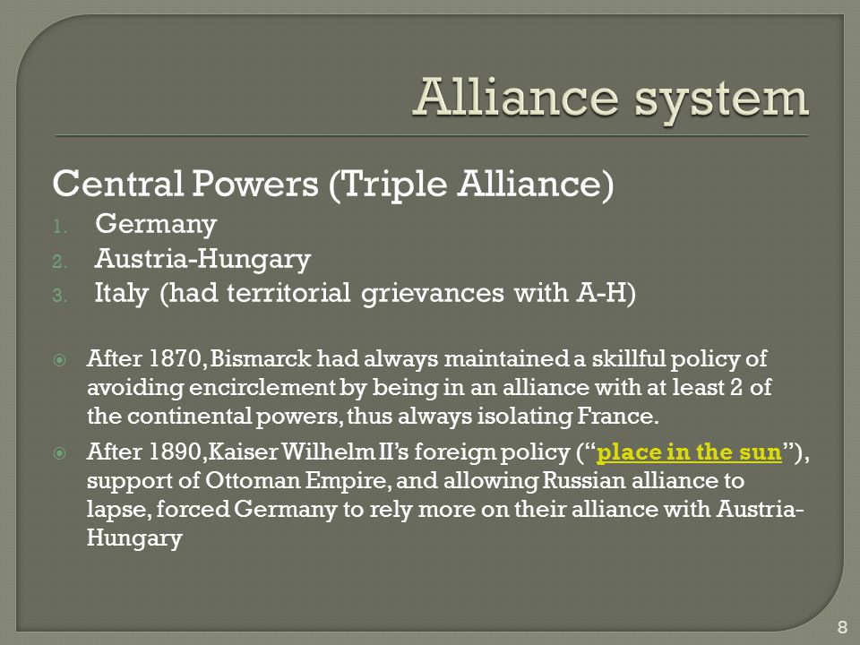 Alliance system Triple Entente(not an alliance)