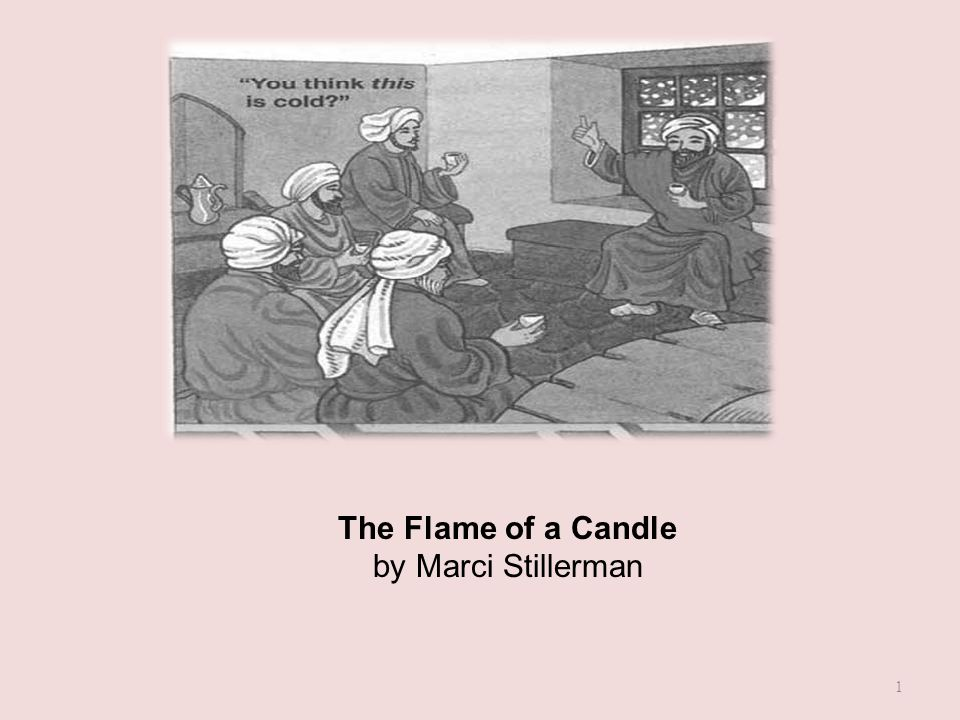 The Flame of a Candle by Marci Stillerman