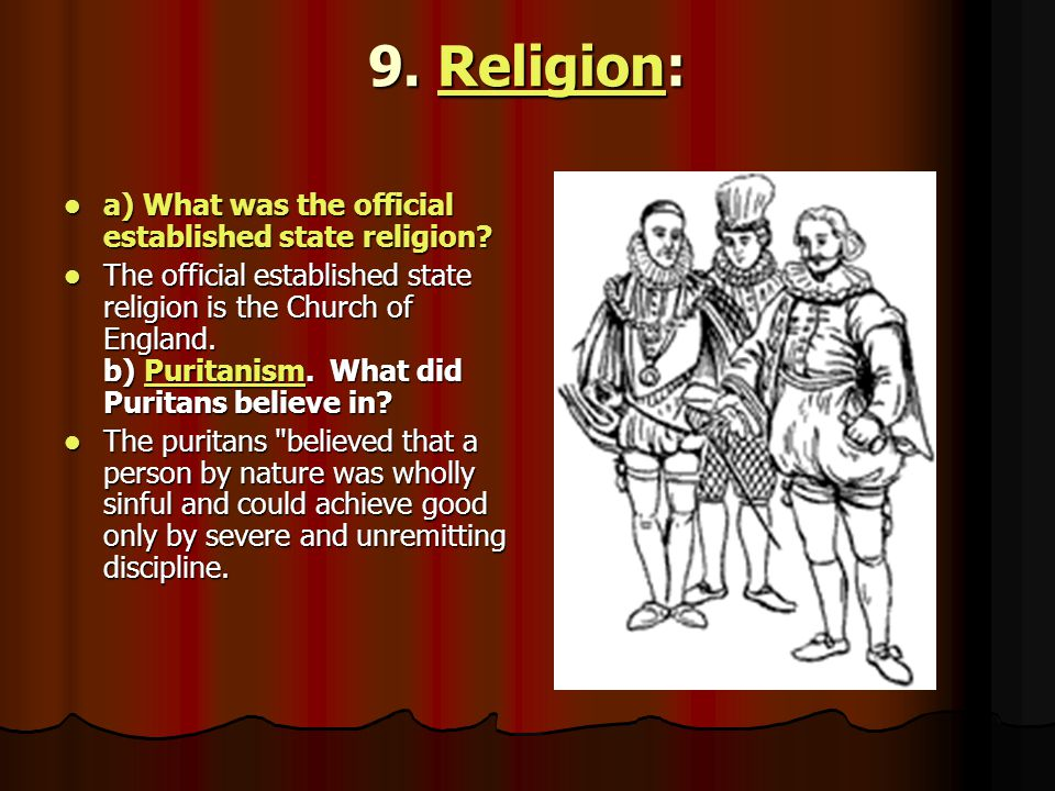 9. Religion: a) What was the official established state religion