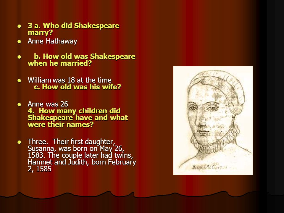 3 a. Who did Shakespeare marry