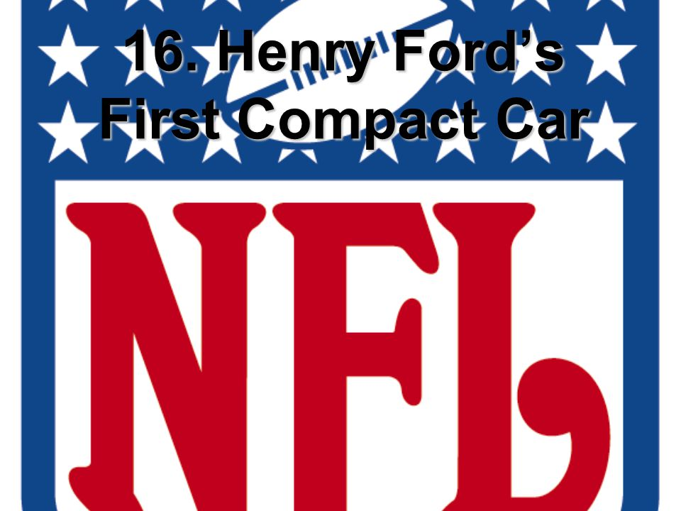 16. Henry Ford's First Compact Car