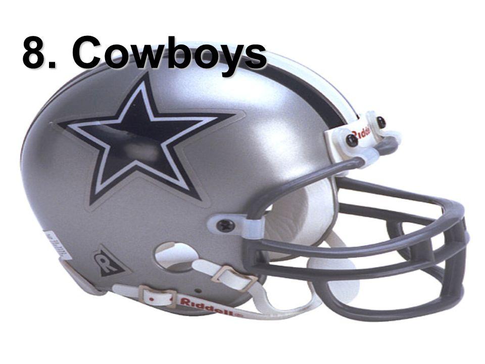 8. Cowboys