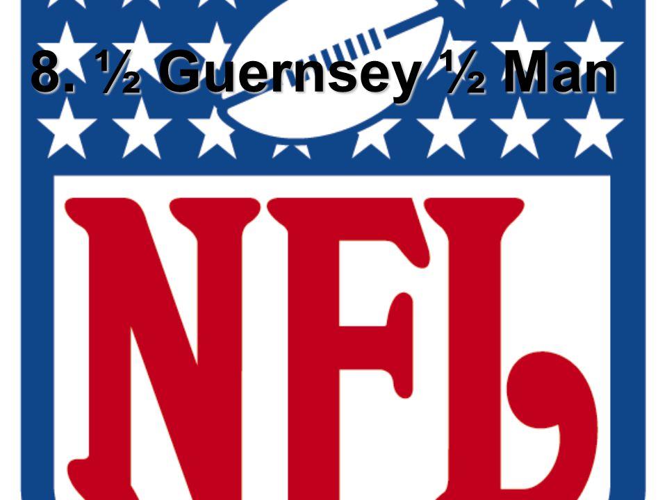 8. ½ Guernsey ½ Man