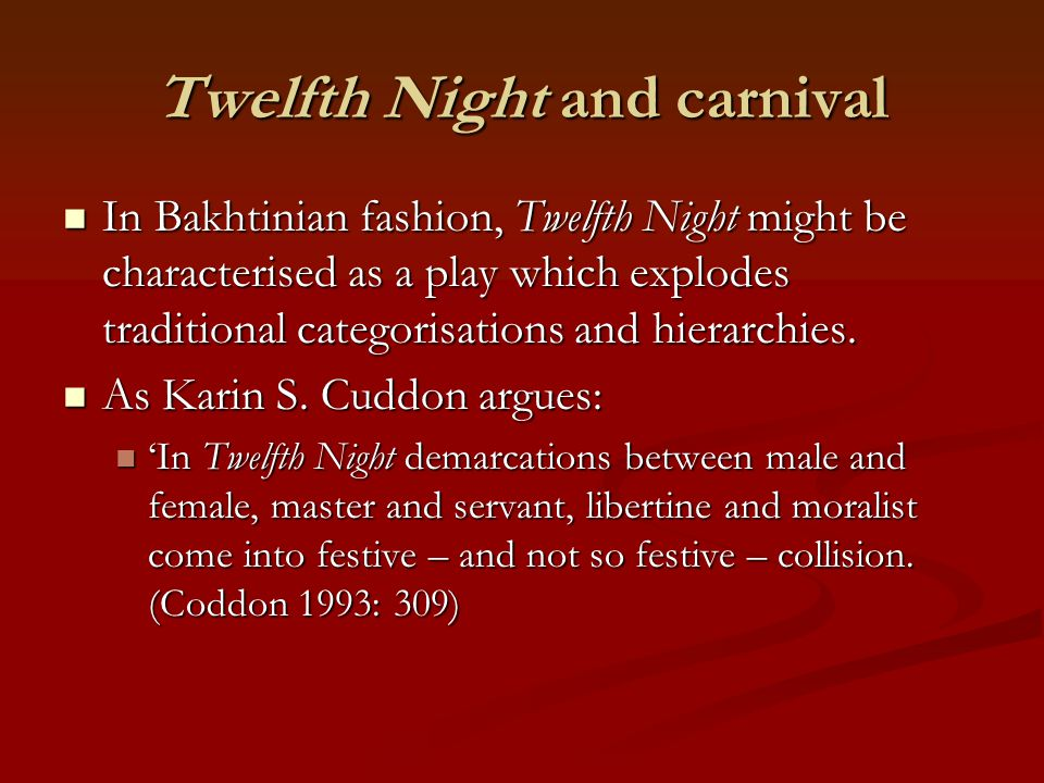 Twelfth Night and carnival