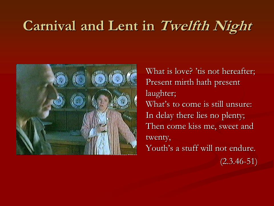 Carnival and Lent in Twelfth Night