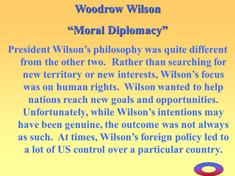 Woodrow Wilson Moral Diplomacy
