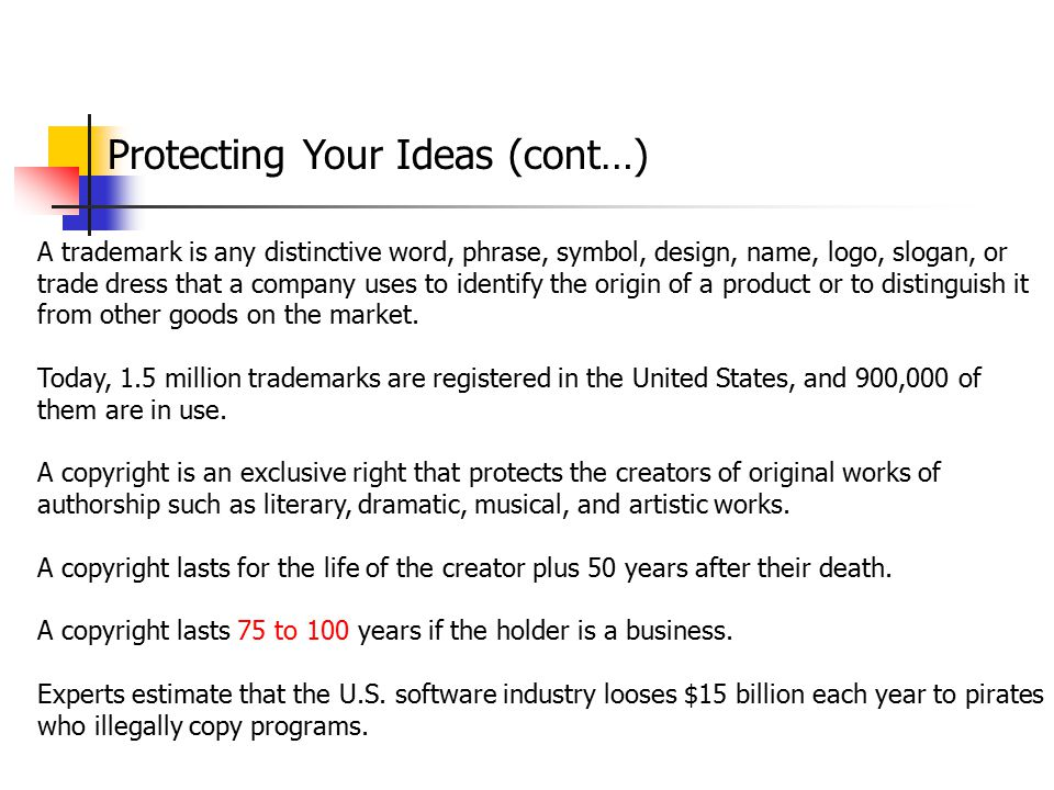 Protecting Your Ideas (cont…)