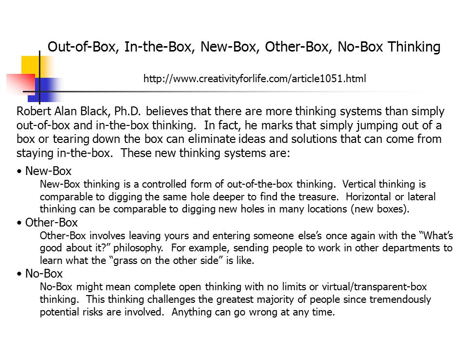 Out-of-Box, In-the-Box, New-Box, Other-Box, No-Box Thinking