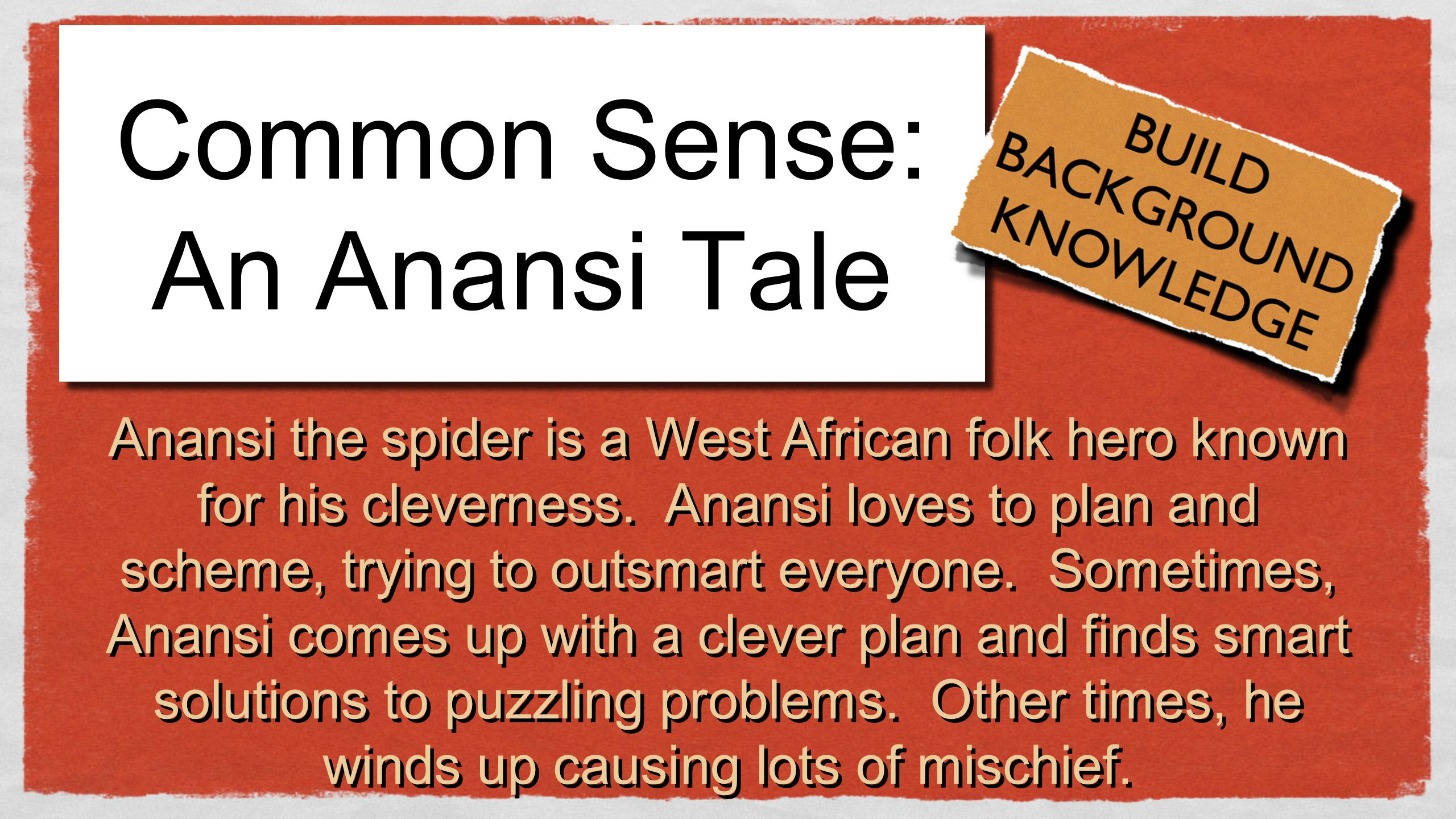 Common Sense: An Anansi Tale
